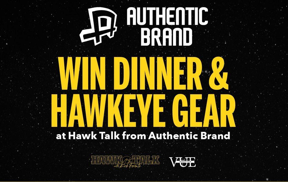 Win Dinner & Hawkeye Gear at Hawk Talk from Authentic Brand