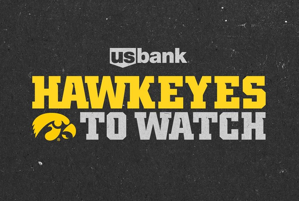 Hawkeyes to Watch sponsored by US Bank